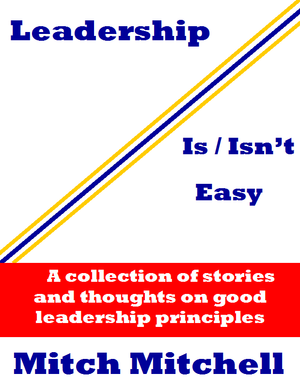 Leadership Is Isn't Easy